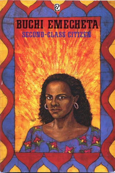 buchi emecheta second class citizen essays A response essay: buchi emecheta very skilfully paints the picture of an immigrant's experience in a foreign land this is story is all the more woeful as well as empowering as it is the journey of an african woman whose dreams are often shattered by reality.